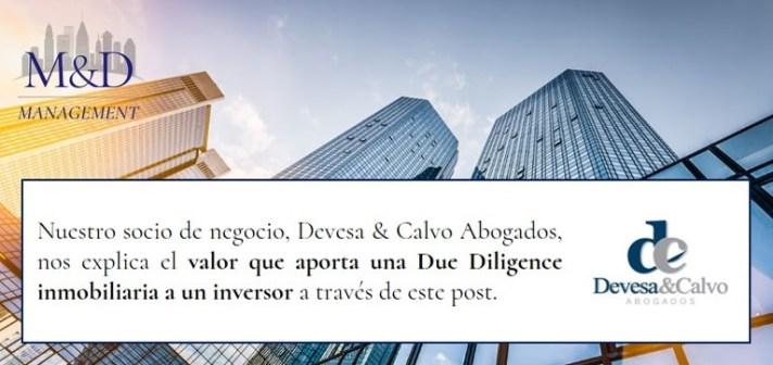 ¿Qué valor aporta una Due Diligence inmobiliaria al inversor?